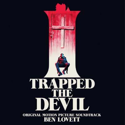 I Trapped the Devil (Banda Sonora Original)
